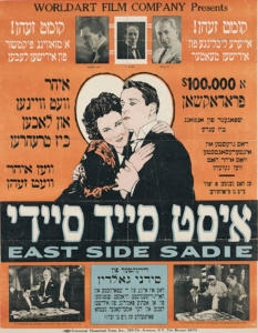"Poster for the 1929 Yiddish film ""East Side Sadie."" (Courtesy of the American Jewish Historical Society)"