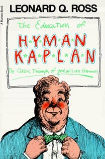The Education of HYMAN KAPLAN