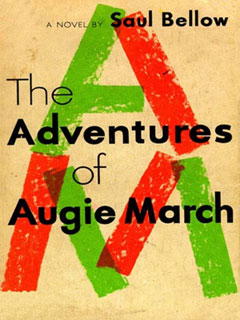 Adventures of Augie March by Saul Bellow