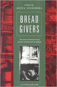 the bread givers by anzia yezierska