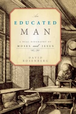 educated_man_a_dual_biography_of_moses_and_jesus.jpg