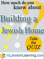building a jewish home quiz