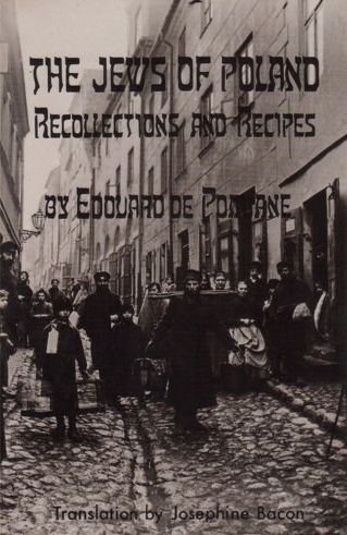 The Jews of Poland: Recollections and Recipes by Edouard de Pomiane