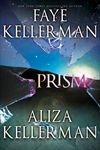 Prism by Faye and Aliza Kellerman