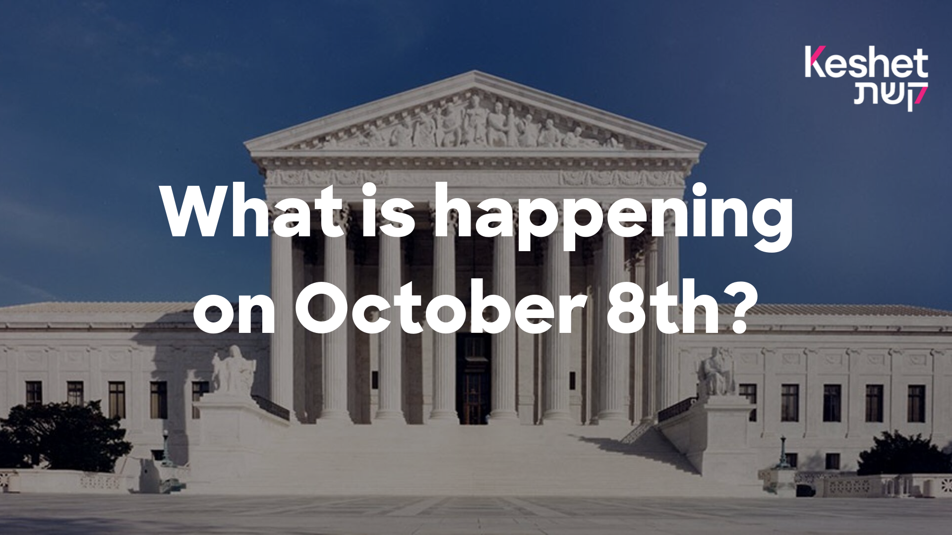 What is happening on October 8th?