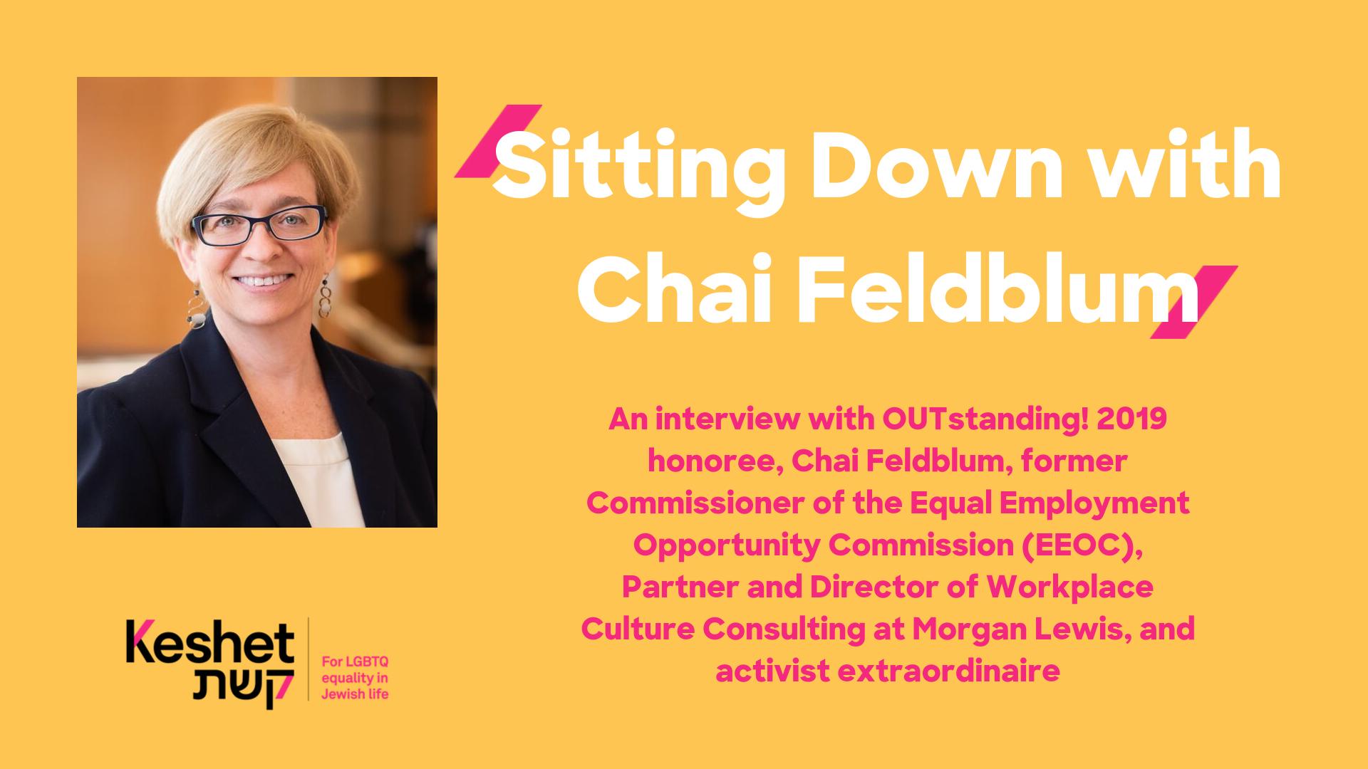 Sitting Down with Chai Feldblum