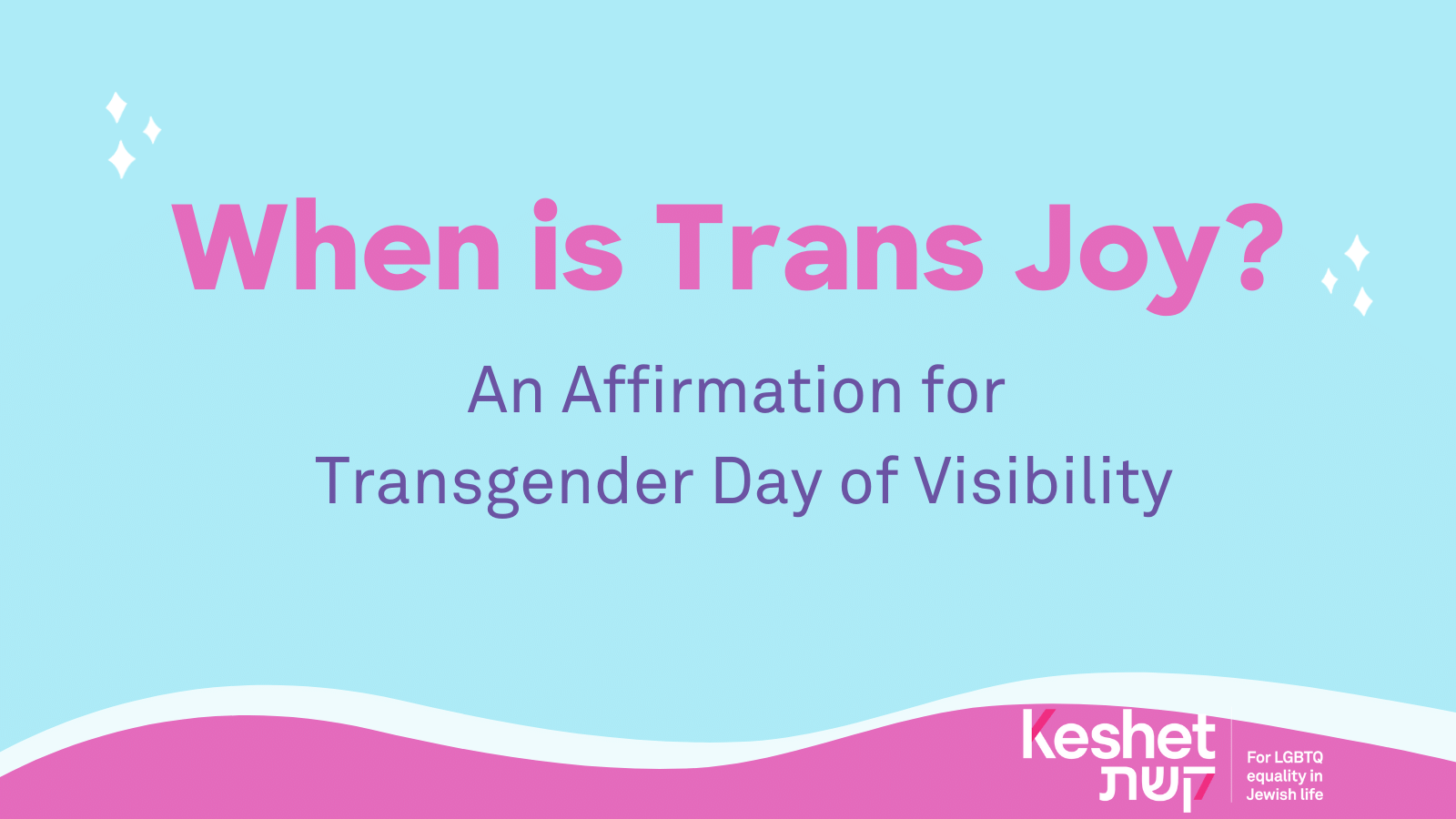 When is Trans Joy?